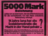 5000 Mark Belohnung zahlen wir an jedermann, der den Wahrheitsbeweis fur die nachstehende, von den Nazis plakatierte