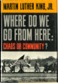 Image for Where Do We Go From Here: Chaos or Community?