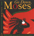 Image for Go Down Moses : a Celebration of the African-American Spiritual