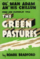 Image for Ol' Man Adam an' His Chillun: Stage and Photoplay Title The Green Pastures