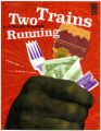 Image for Two Trains Running