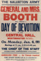 Image for The Salvation Army : General and Mrs. Booth : will conduct a day of devotion : in the Central Hall, Westminster (opp
