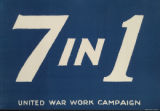 Image for 7 in 1 : United War Work Campaign